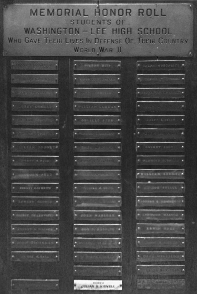 At the close of WWII, the student council of '44-'45 presented a plaque to W-L that lists the names of those students who died in the service of their country.